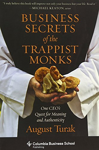 Business Secrets of the Trappist Monks (Columbia Business School Publishing) por August Turak