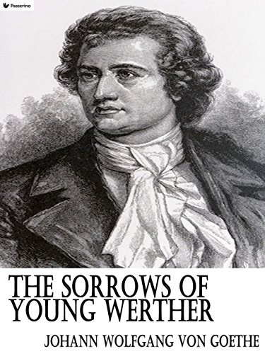 The Sorrows Of Young Werther English Edition Ebook Johann