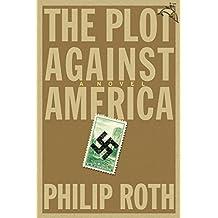 The Plot Against America: A Novel (English Edition)