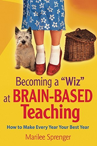 Becoming a Wiz at Brain-Based Teaching: How to Make Every Year Your Best Year by Marilee Sprenger (2015-03-10)