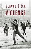 Violence: Six sideways reflections (Big Ideas)