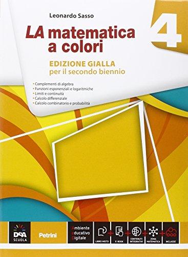 La matematica a colori. Ediz. gialla. Per le Scuole superiori. Con e-book. Con espansione online: 4