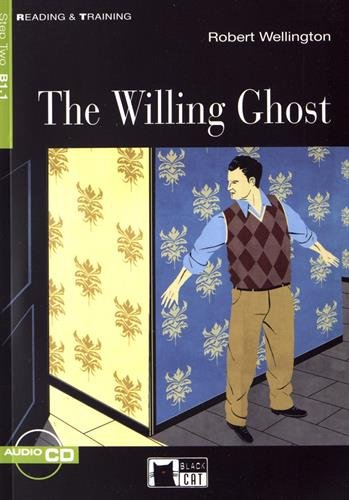 The willing ghost. Con CD-ROM (Reading and training)