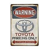 66retro Toyota Parking Only, Vintage Retro Metall blechschild, Wand Deko Schild, 20cm x 30cm