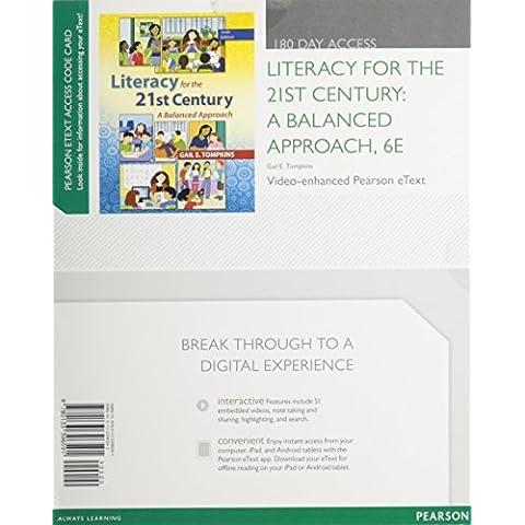 Literacy for the 21st Century: A Balanced Approach, Video-Enhanced Pearson eText -- Access Card (6th Edition) by Gail E. Tompkins (2013-03-25) - Video Balanced