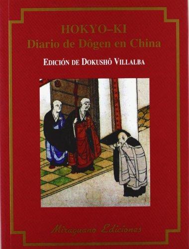 Hokyo-Ki. Diario de Dôgen en China (Textos de la Tradición Zen) por Dokushô Villalba