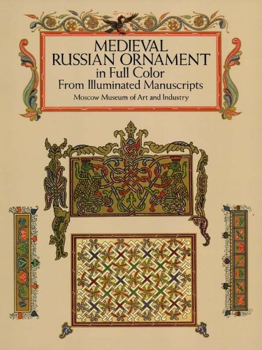 Medieval Russian Ornament In Full Color From Illuminated Manuscripts