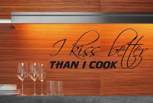 W189 (69x28cm) creme - I kiss better than i cook! Küche - Wandtattoo Sprüche Zitate Wandaufkleber -