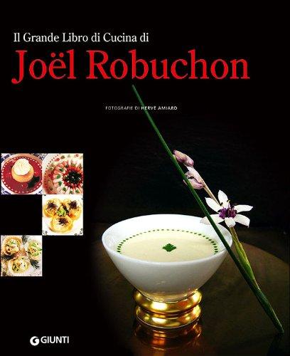 Grande Libro Cucina Joel Robuchon
