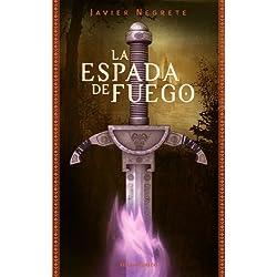 La Espada de Fuego: 4 (Fantasía)