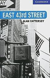 East 43rd Street: Englische Lektüre für das 5. Lernjahr. Paperback (Cambridge English Readers)