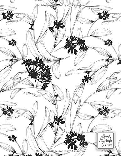 Grand Agenda 2019: Agenda de Janvier à Décembre 2019, Semainier grand format 21x28cm, Semainier simple, graphique & élégant, idéal prise de rendez-vous, motif floral noir & blanc par YesOuiPages