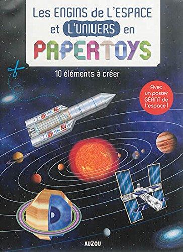 les-engins-de-lepace-et-de-lunivers-en-papertoys-10-elements-a-creer-avec-un-poster-geant-de-lespace