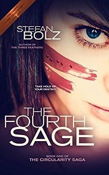 The Fourth Sage (The Circularity Saga Book 1) (English Edition) par [Bolz, Stefan]