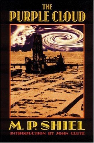 The Purple Cloud (Bison Frontiers of Imagination) by M.P. Shiel (1-Aug-2000) Paperback