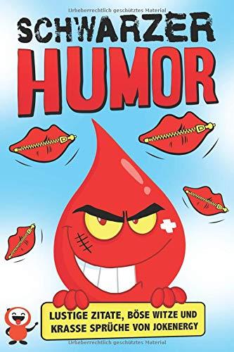 Schwarzer Humor: Lustige Zitate, böse Witze und krasse Sprüche von Jokenergy