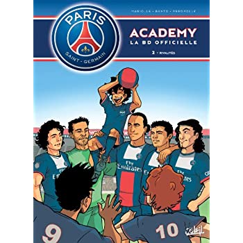 Paris Saint-Germain Academy T02 Rivalités
