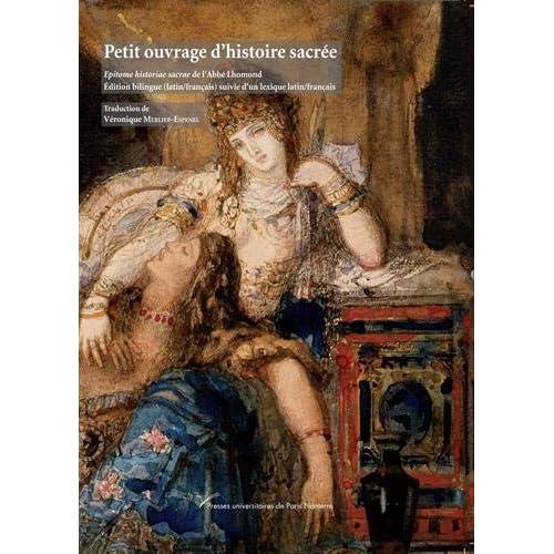 Petit ouvrage d'histoire sacrée : Epitome historiae sacrae de l'Abbé Lhomond