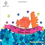 The Fish With A Golden Heart: A beautiful story for children about living together and loving each other