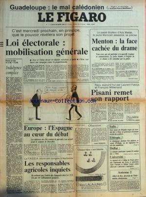 FIGARO (LE) [No 12619] du 28/03/1985 - guadeloupe, le mal caledonien par mariano loi electorale, mobilisation generale - joxe et fabius - chirac paris et les dom-tom , indulgence complice par mariano - europe, l'espagne au coeur du debat la fnsea reunit son congres a narbonne, les viticulteurs, f. guillaume et michel rocard obsession par frossard universite , alain touraine et michel crozier ethiopie, temoignage alarmant d'un medecin italie, 2 tueurs des brigades rouges ont assassine a rome un