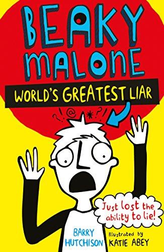 World's Greatest Liar (Beaky Malone Book 1) (English Edition) por Barry Hutchison