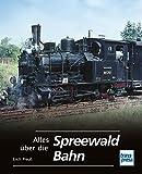 Alles über die Spreewaldbahn