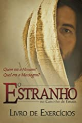 O Estranho no Caminho de Emaus - Livro de Exercicios (Portuguese Edition) by John R. Cross (2012-07-27) Broché