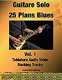 Guitare Solo 25 Plans Blues Vol. 1