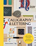 Calligraphy and lettering - A maker's guide