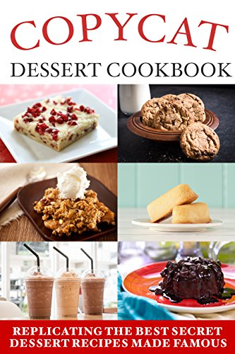 copycat-dessert-cookbook-english-edition