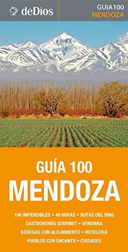 Guía 100 Mendoza por Juan Carlos Fola
