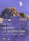 Dentro la montagna. Le Dolomiti tra leggenda e geologia