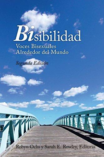 BiSibilidad: Voces Bisexuales Alrededor del Mundo