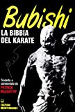 Bubishi. La bibbia del karate