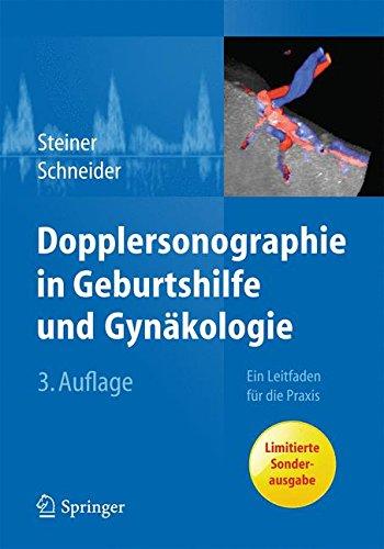 Dopplersonographie in Geburtshilfe und Gynäkologie: Ein Leitfaden für die Praxis