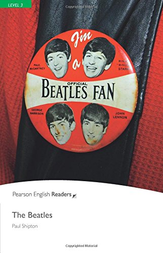 the beatles: Level 3 (Pearson English Graded Readers)