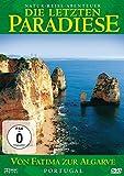 Die letzten Paradiese - Portugal: Von Fatima zur Algarve [Alemania] [DVD]
