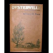 Oysterville: Roads to Grandpa's Village by Willard R. Espy (1977-04-01)