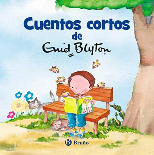 Cuentos cortos de Enid Blyton (Castellano - A Partir De 3 Años - Cuentos - Cuentos Cortos)