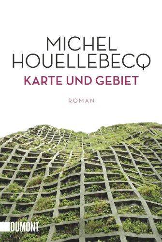 Buchseite und Rezensionen zu 'Karte und Gebiet' von Michel Houellebecq