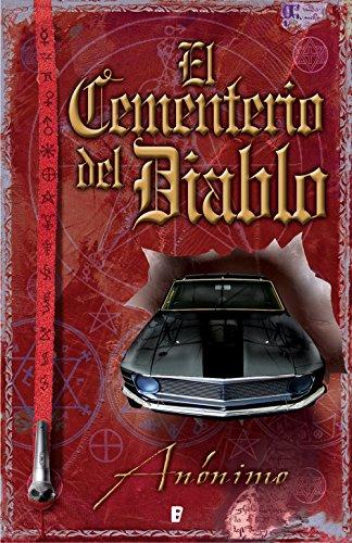 El Cementerio del Diablo (Serie El libro sin nombre 3): ¡Kid Bourbon ataca de nuevo! por Anónimo