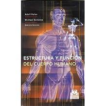 ESTRUCTURA Y FUNCIÓN DEL CUERPO HUMANO (Color) (Medicina)