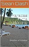 Maracas in the Morning: Beaches of Trinidad (English Edition)