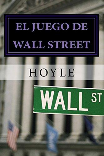 El juego de Wall Street: y cómo jugarlo con éxito por Hoyle