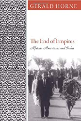 The End of Empires: African Americans and India