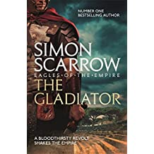 The Gladiator (Eagles of the Empire 9) (Roman Legion 9)