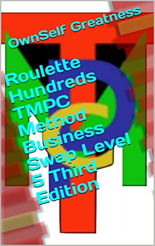 Roulette Hundreds TMPC Method Business Swap Level 5 Third Edition (English Edition)