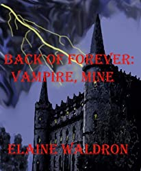 Back of Forever: Vampire, Mine