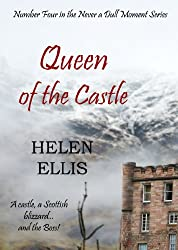 Queen of the Castle (Never a Dull Moment Book 4)