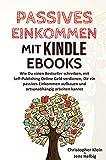 Passives Einkommen mit Kindle eBooks
